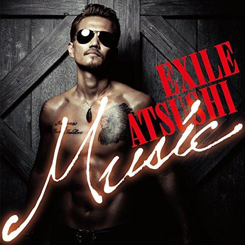 EXILE ATSUSHI_Music